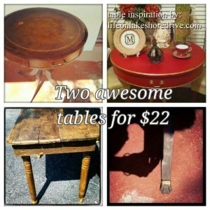 Two Tables for $22. the Table in the upper right is refinished by Kathy at Life of Lake Shore Drive.
