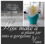 How to turn a plain jar into a beautiful vase